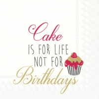 Servietten 25x25 cm - CAKE IS FOR LIFE ... red