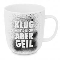 Porzellan-Tasse - Klug war´s nicht 2.0